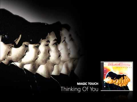 Magic Touch - Thinking Of You
