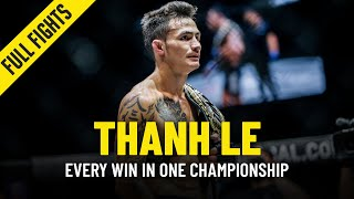 Every Thanh Le Win  N ONE Championship