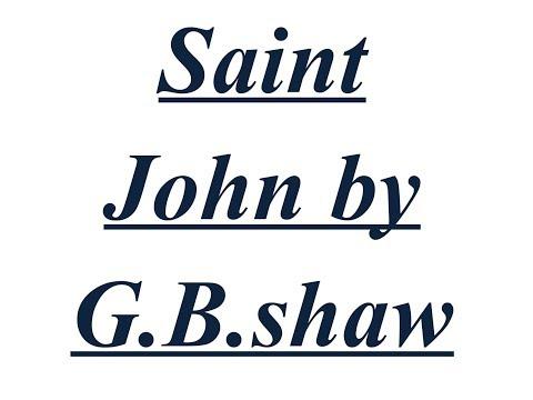 Summary of Saint John by G B.shaw Explained in Hindi