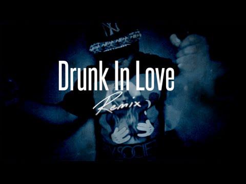 F.O.B. Drunk In Love Remix...