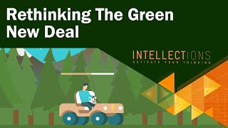 Gambar cover Rethinking The Green New Deal | Intellections
