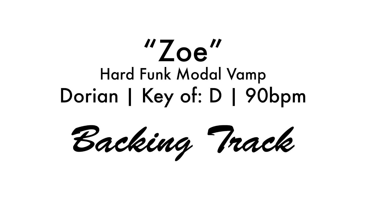 Zoe hard funk modal vamp dorian d 90 youtube zoe hard funk modal vamp dorian d 90 hexwebz Image collections