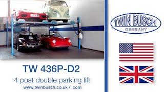 TW 436P-D2 - 4 post double parking lift from TWIN BUSCH®