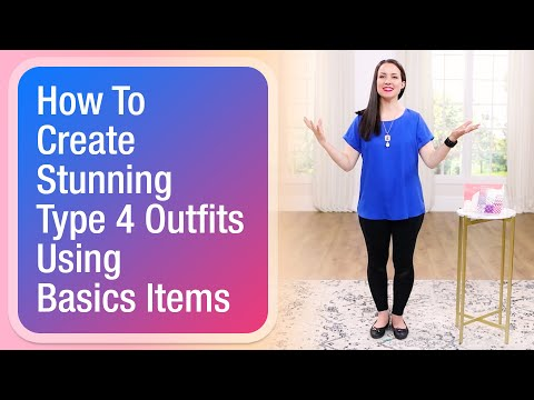 How to create stunning Type 4 outfits using basics items