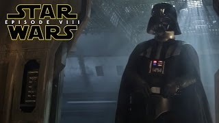 Star Wars Episode 8 The Last Jedi Darth Vader References & Why