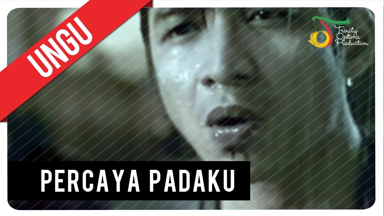 Download Ungu - Percaya Padaku   VC Trinity