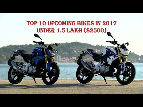 Top 10 Upcoming Bikes In 2017 Under 1 5 Lakh Youtube