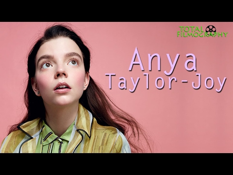 Anya Taylor-Joy | EVERY movie through the years | Total Filmography | The Witch Split