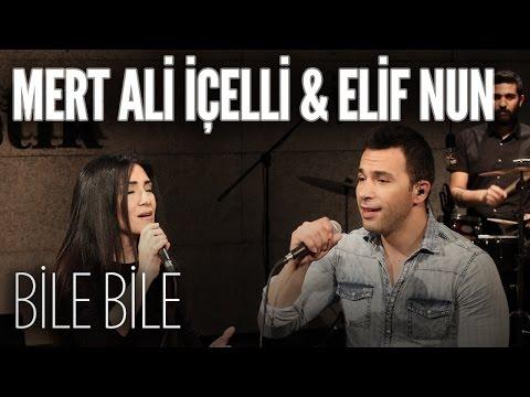 Mert Ali İçelli & Elif Nun - Bile Bile (JoyTurk Akustik)