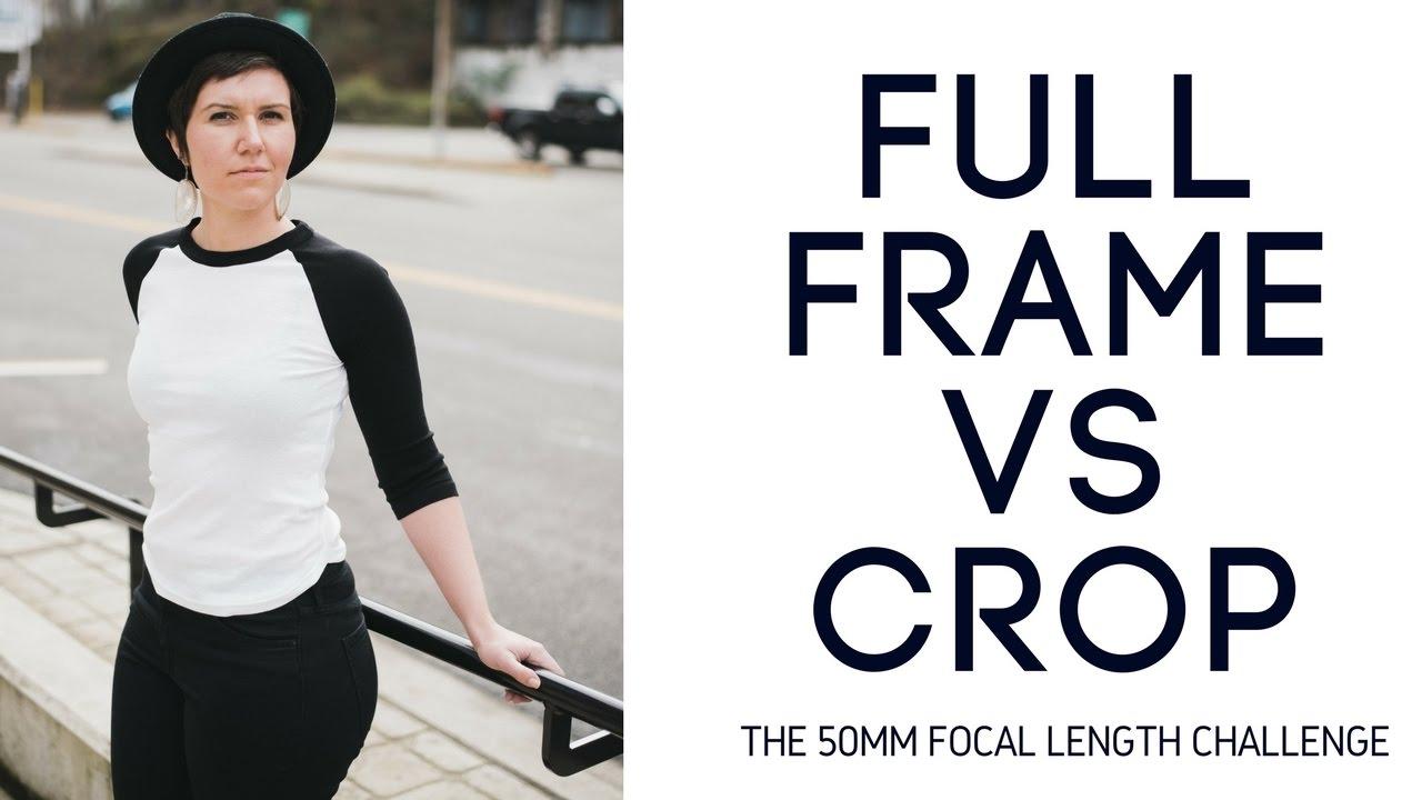 Full Frame vs Crop 50mm Photography Shootout w/ Nikon D750 & Nikon ...