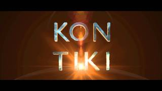 "Kon-Tiki ""Official"" Trailer HD - International"