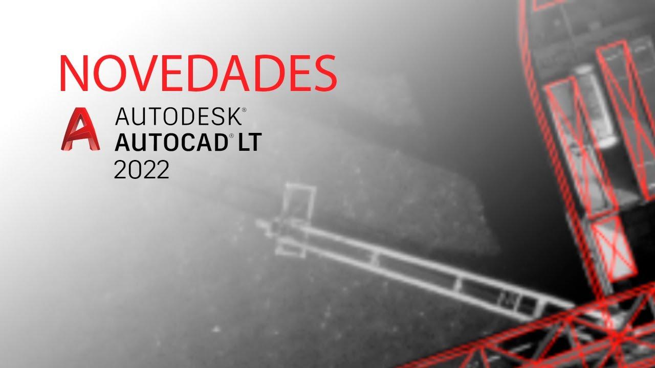AutoCAD LT 2022 - Nuevas características y mejoras - YouTube