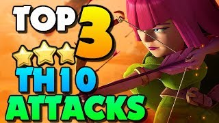 Top 3 BEST TH10 Attack Strategies for 2019 in Clash of Clans!