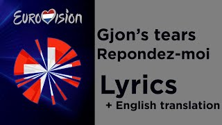 Gjon's tears - Repondez-moi (Lyrics with English translation) Switzerland 🇨🇭 Eurovision 2020