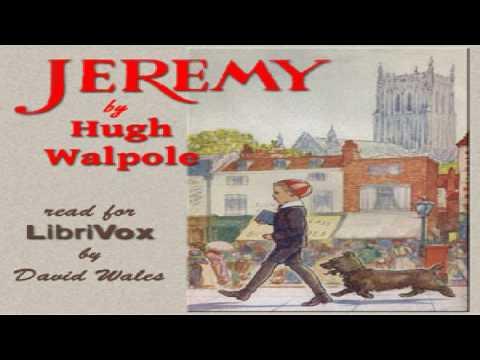 Jeremy | Hugh Walpole | Family | Audiobook full unabridged | English | 3/6