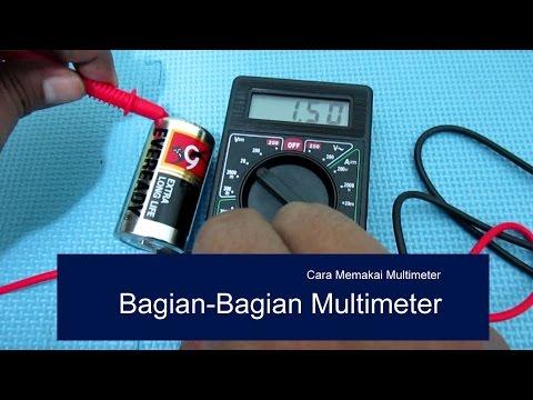 1. Menggunakan Multimeter: Bagian bagian Multimeter