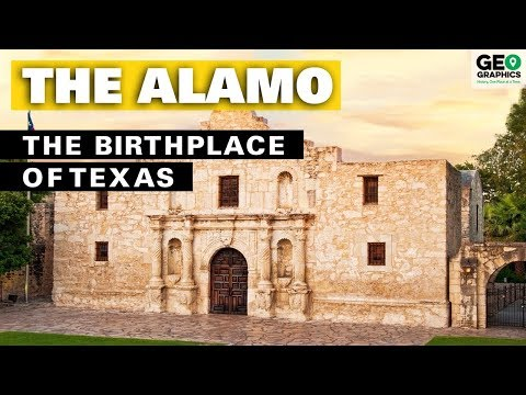 The Alamo: The Birthplace Of Texas
