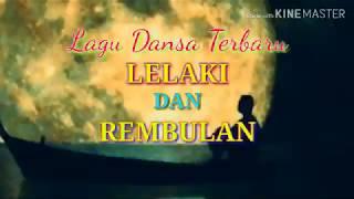 LELAKI DAN REMBULAN (cover) Lagu Dansa Terbaru Rinto Nine