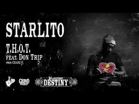 Starlito  T.H.O.T. feat. Don Trip