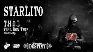 Starlito - T.H.O.T. feat. Don Trip