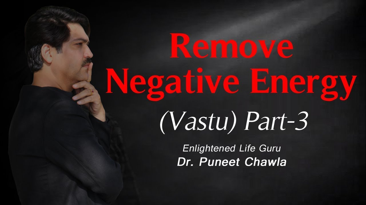 how to clear negative energy