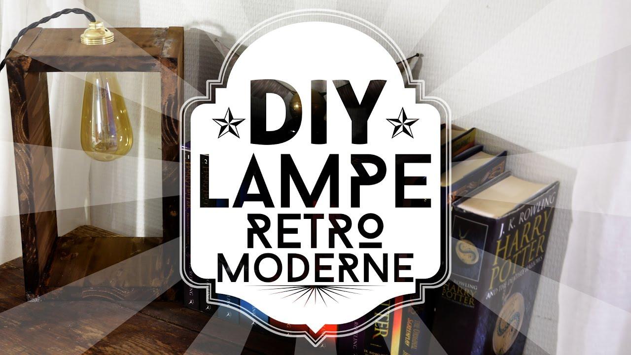 Diy Une Lampe Retro Moderne Avec Une Ampoule Led Facon Eddison