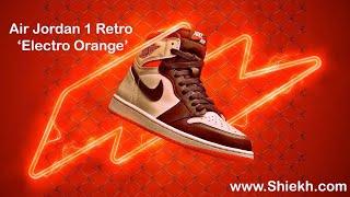 FIRST LOOK: Air Jordan 1 Retro 'Electro Orange'⚡️🍊 | SHIEKH