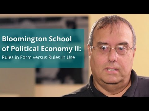 Bloomington School of Political Economy II: Rules in Form versus Rules in Use