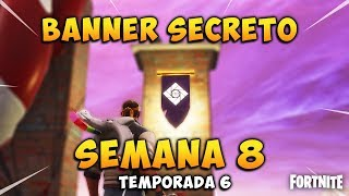 BANNER/SECRET STAR Week 8 challenges loading screen season 6 Fortnite Carlos Punk