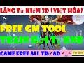Game Lậu Mobile 10 - Lãng Tử Kiếm 3D Full Việt Hóa Free GM TOOL Train Rơi Tỷ KNB