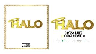 Cryssy Bandz - HALO (ft. A Boogie wit da Hoodie)
