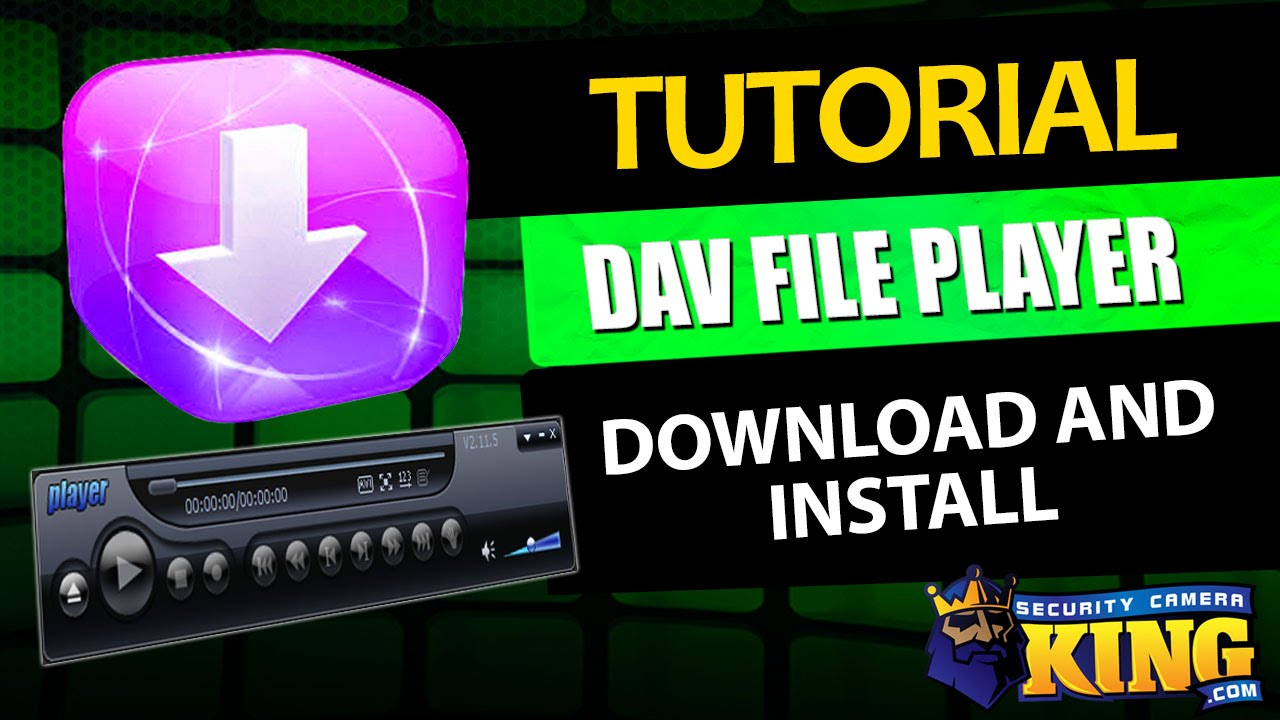 DAV File Player - Download and Install Tutorial