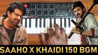Saaho Mass Bgm x Khaidi no.150 Bgm | Mix By Raj Bharath