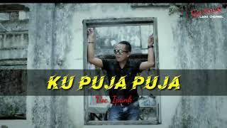Download KU PUJA PUJA - Ipank (lirik) by Gudang Lagu Channel