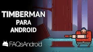 Timberman para Android: tala árboles al estilo Flappy Bird