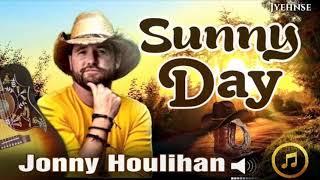 Sunny Day - Jonny Houlihan 🤠 🔛Subtitles for the Lyrics [Audio/Mp3]