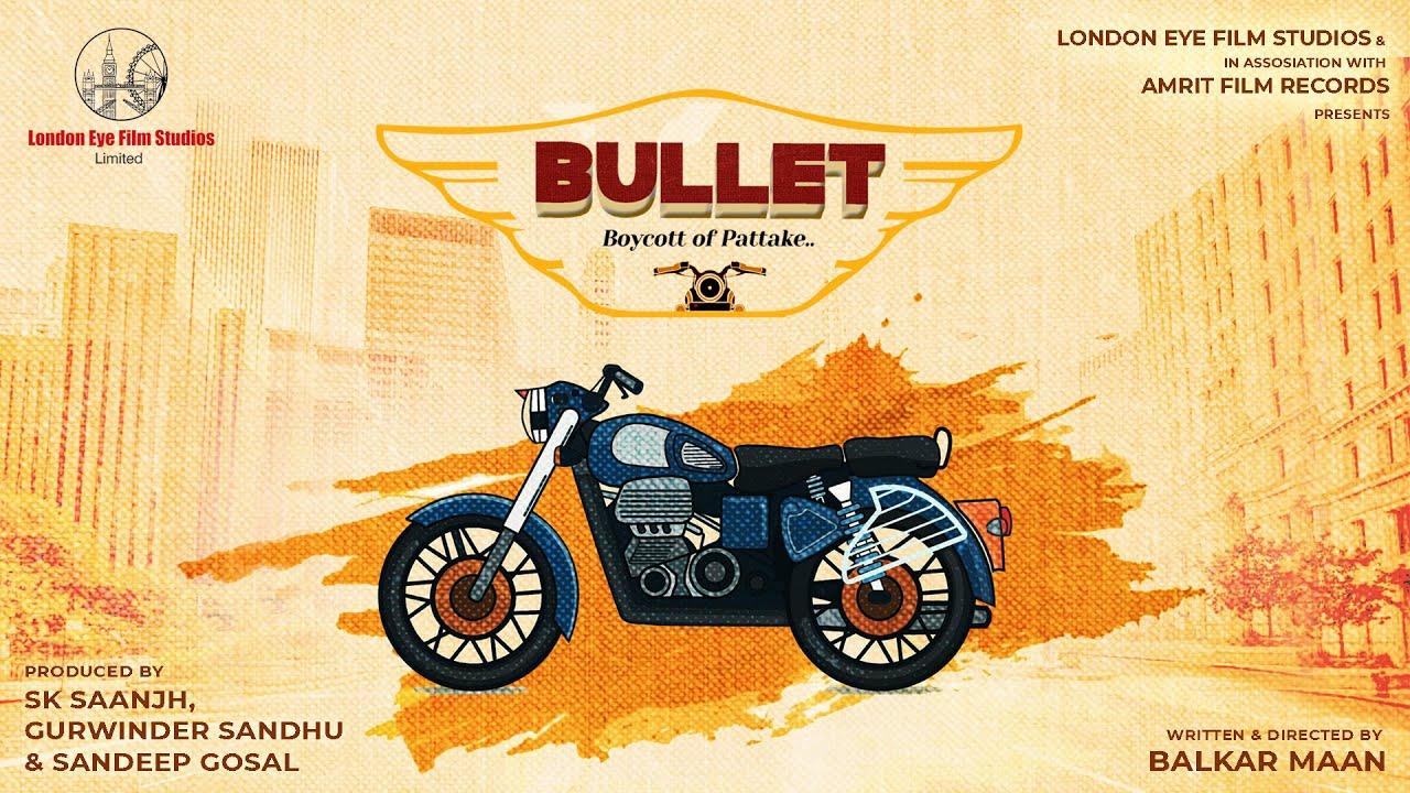BULLET Boycott Of Pattake | Short Movie | Latest Punjabi Movie