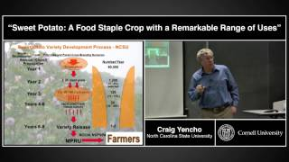 Craig Yencho - Sweet Potato: A Food Staple Crop with a Range of Uses