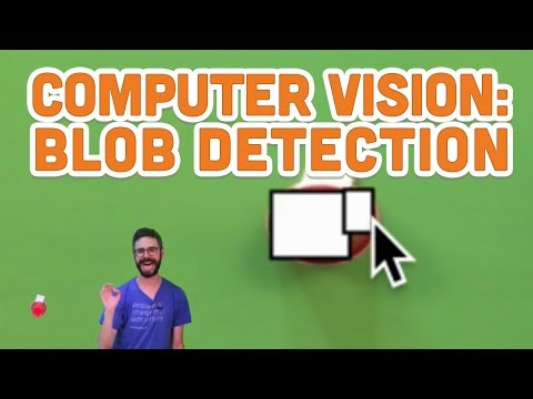 11.7: Computer Vision: Blob Detection - Processing Tutorial