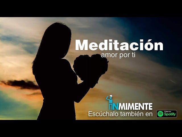 Meditación Amor por Ti