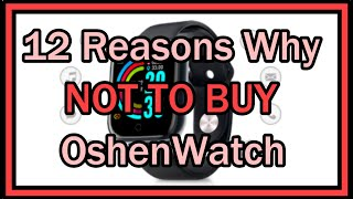 12 Reasons Why NOT TO BUY The OshenWatch (BuyOshenwatch)!