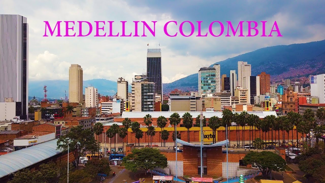 MEDELLIN COLOMBIA 2018 BEST EVER VIDEO MARWA YouTube