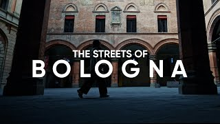 THE STREETS OF BOLOGNA