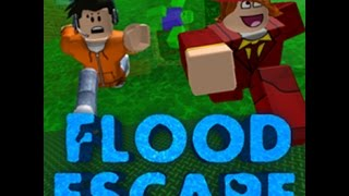 Lets Play Roblox Flood Escapes - Sometimes you glitch on the other side