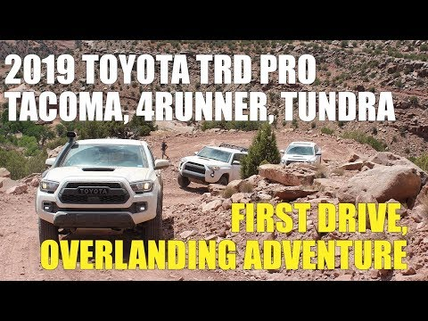 FIRST DRIVE: 2019 Toyota TRD PRO Tacoma, 4Runner, Tundra