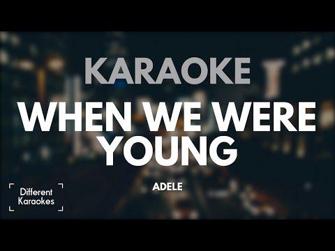 Adele - When We Were Young (Karaoke)