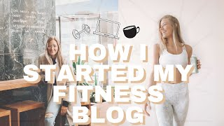Story time // how i started my lifestyle & fitness blog
