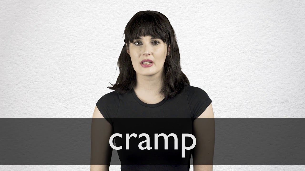 Cramp definition and meaning | Collins English Dictionary