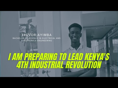 Trevor is an engineering student dreaming of leading Kenya's 4th industrial revolution