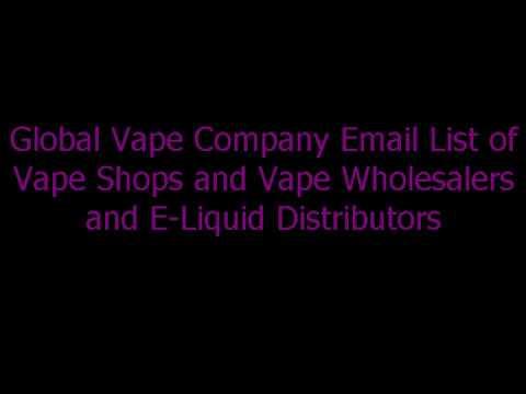 Global Vape Company Email List - Global Vape Shop Database